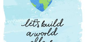 Let's build a world of love!