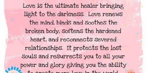 Love Heals, Protects & Creates